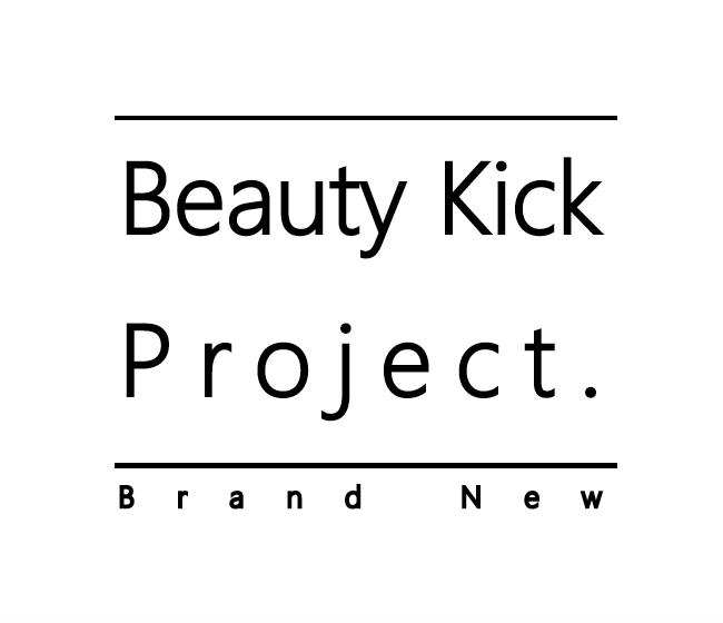 Beauty Kick Project Brand New
